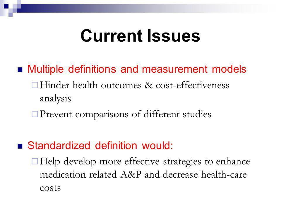 Current Issues Multiple definitions and measurement models