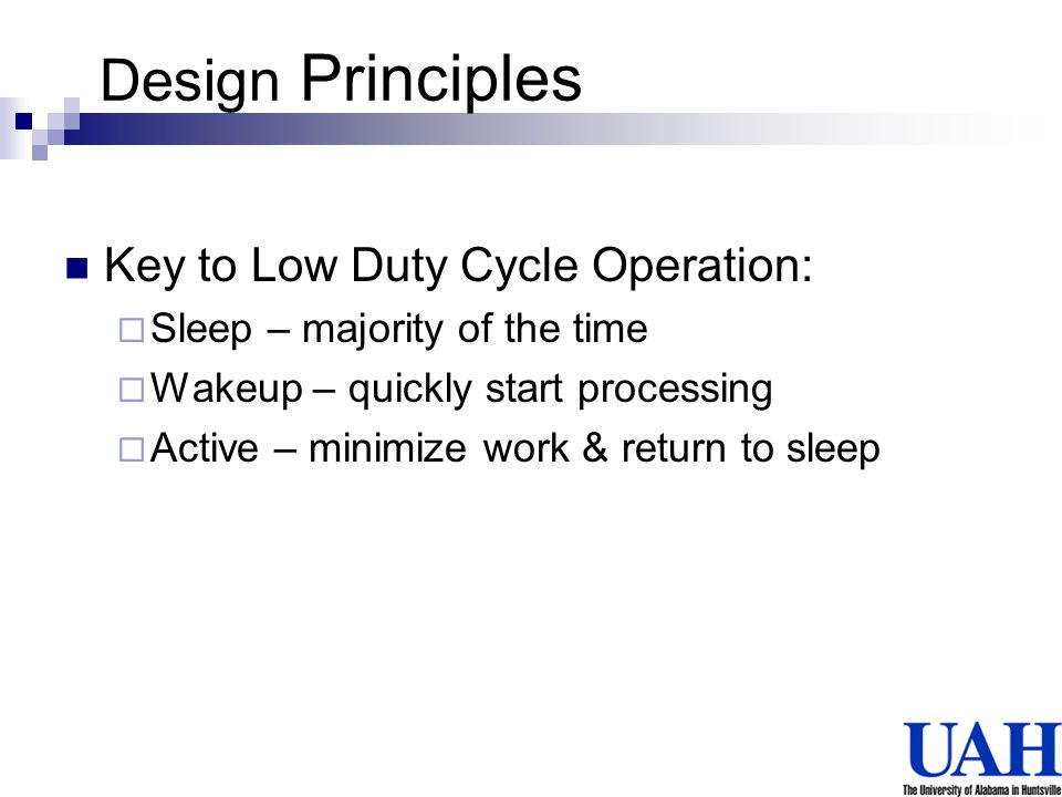 Design Principles Key to Low Duty Cycle Operation: