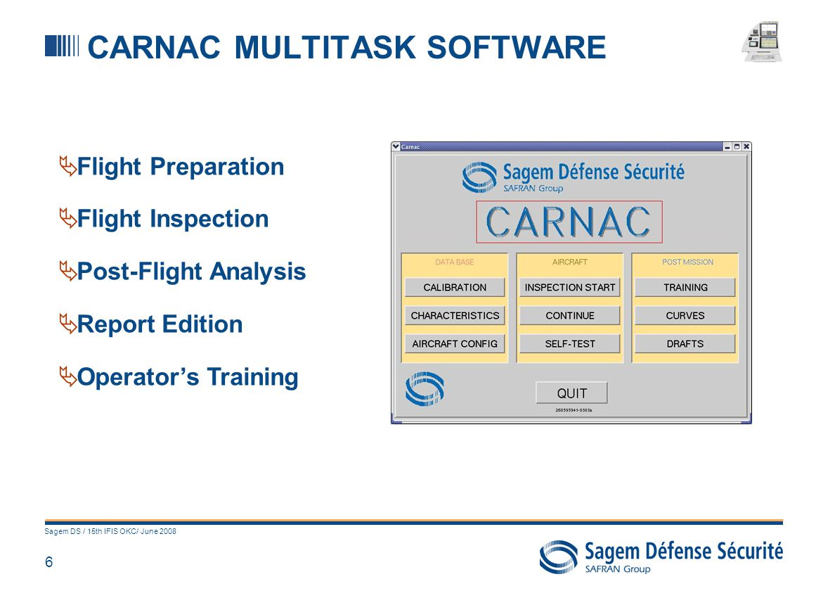 CARNAC MAIN FUNCTIONS Data base set-up Flight Inspection