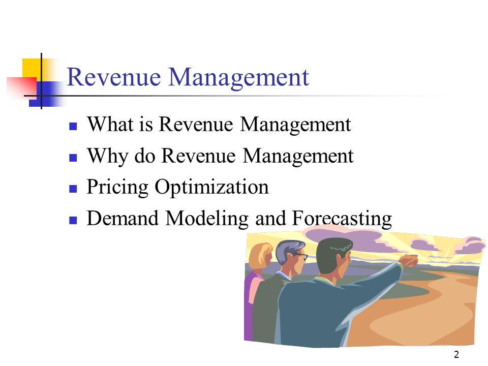 Revenue Management What is Revenue Management