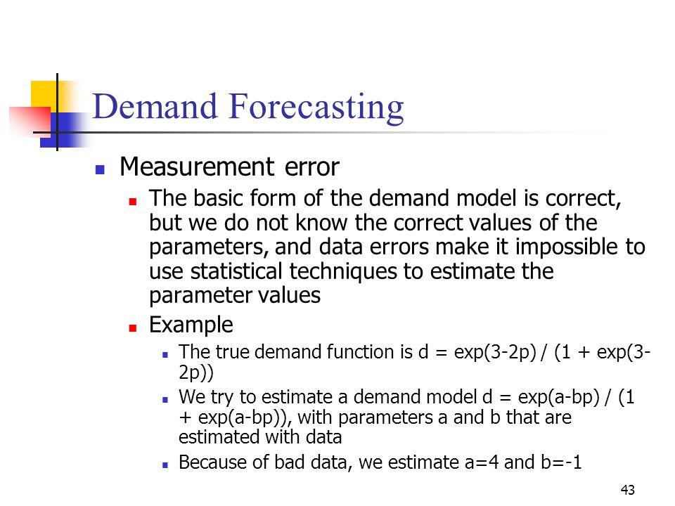 Demand Forecasting Measurement error