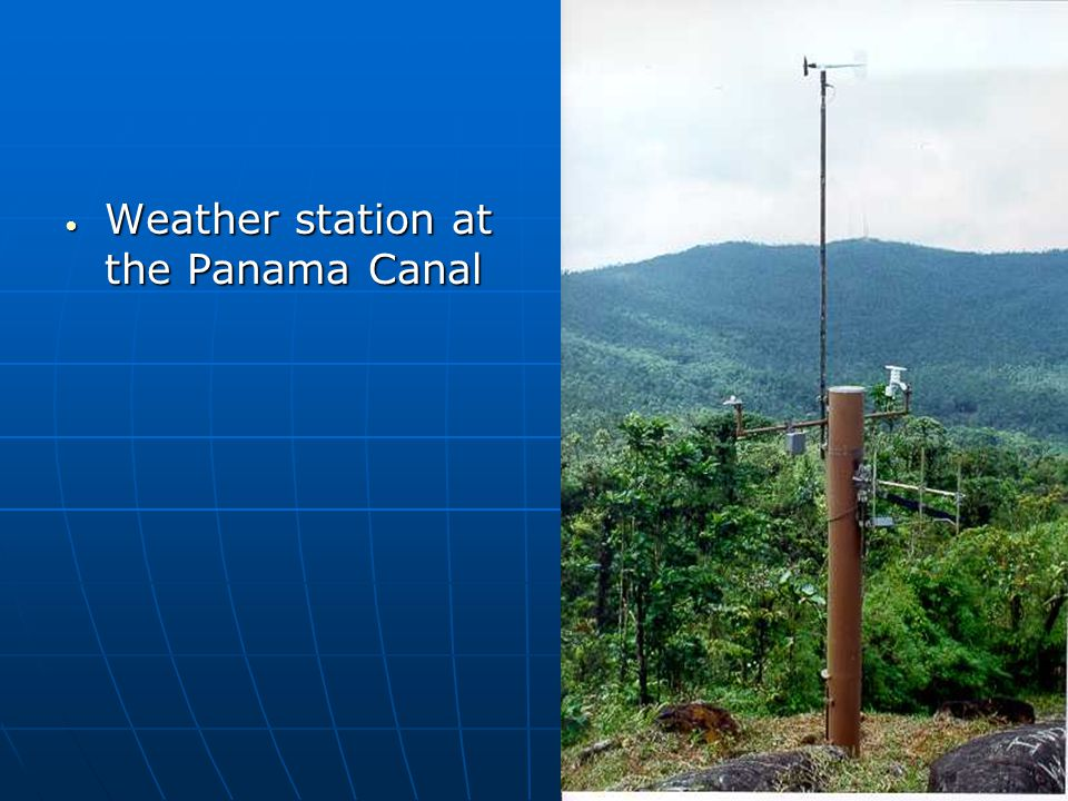 Weather station at the Panama Canal