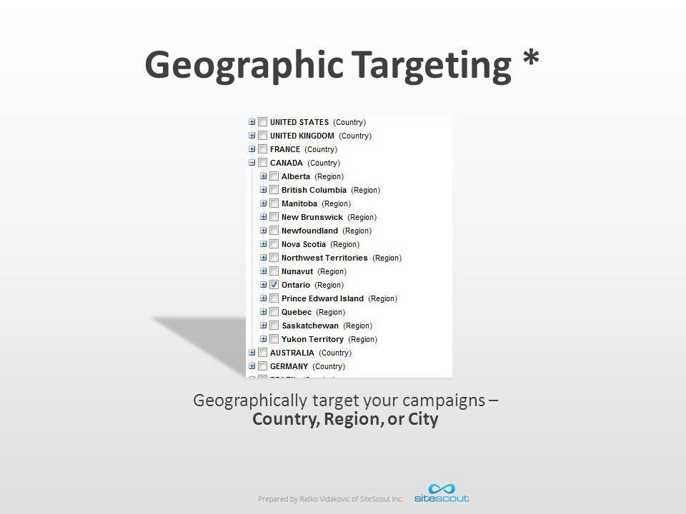 Geographic Targeting *