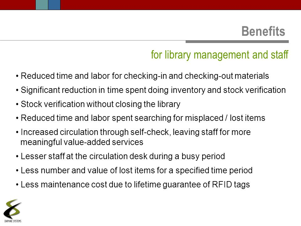 Benefits for library management and staff