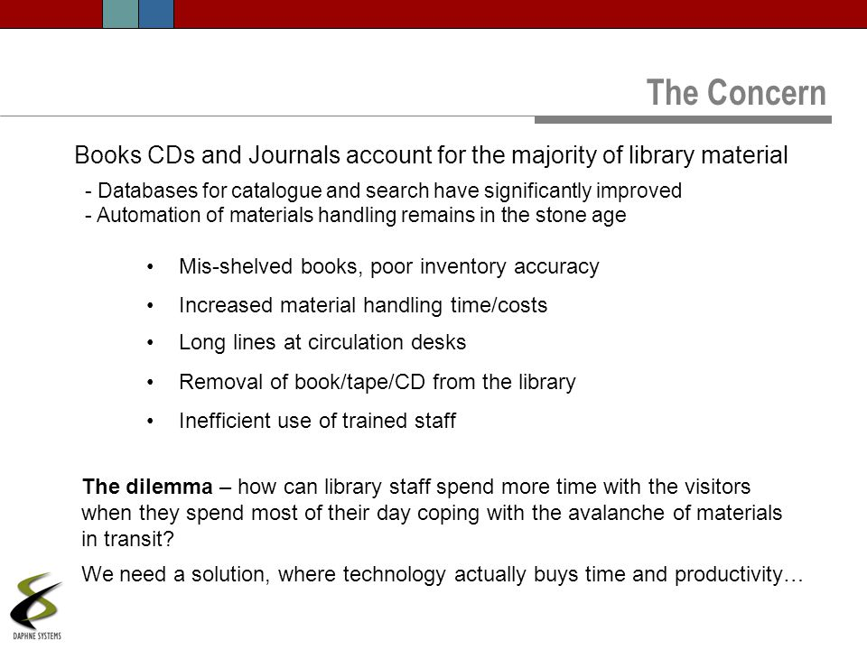 The Concern Books CDs and Journals account for the majority of library material. Databases for catalogue and search have significantly improved.