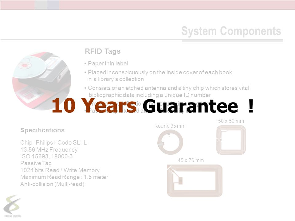 10 Years Guarantee ! System Components RFID Tags Specifications