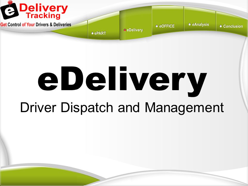 Driver Dispatch and Management