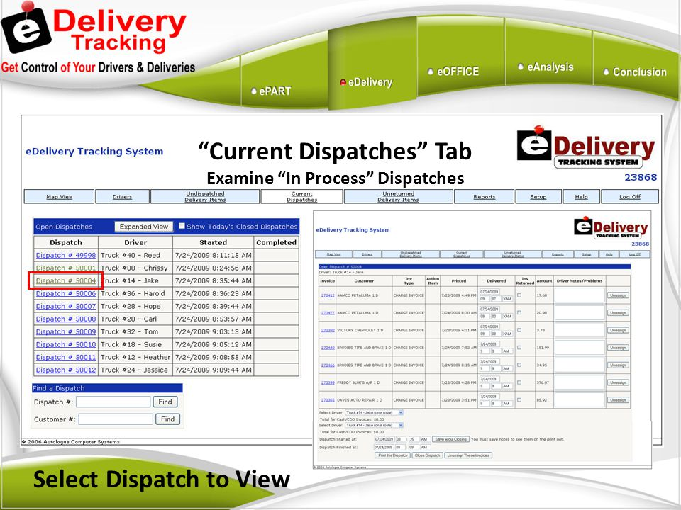 Current Dispatches Tab Select Dispatch to View