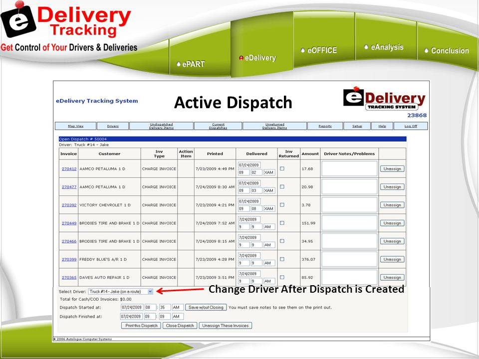 Active Dispatch Change Driver After Dispatch is Created