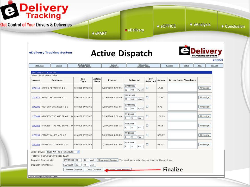 Active Dispatch Finalize