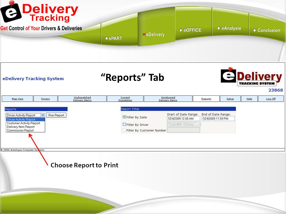 Reports Tab Choose Report to Print