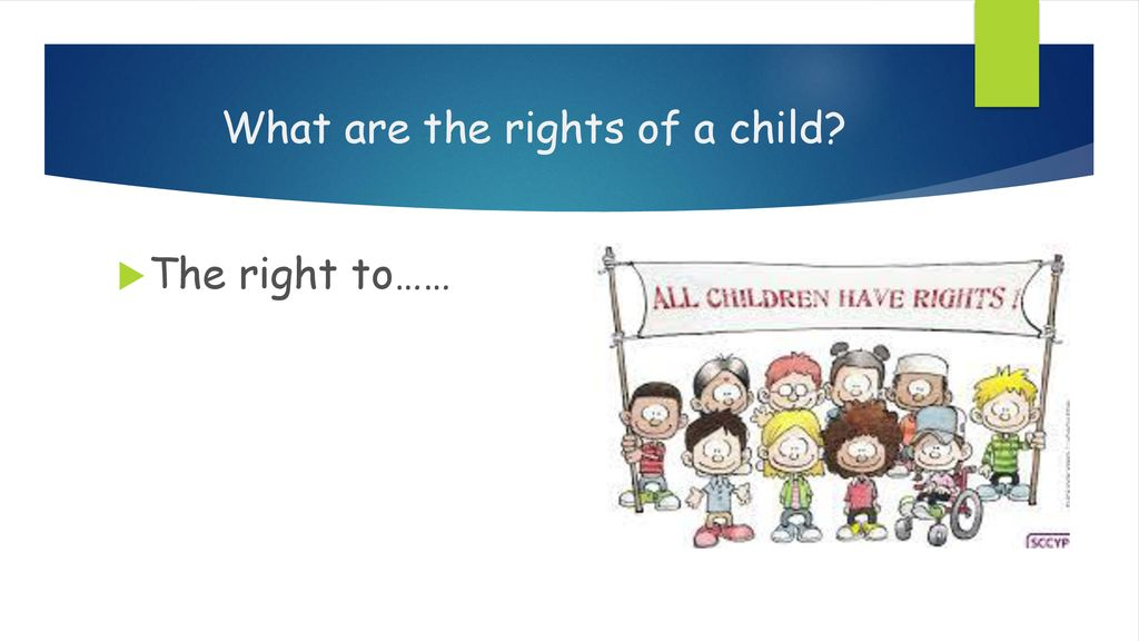 What are the rights of a child