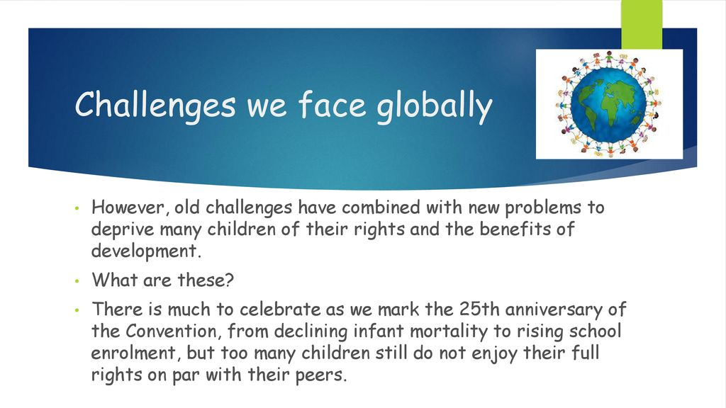Challenges we face globally