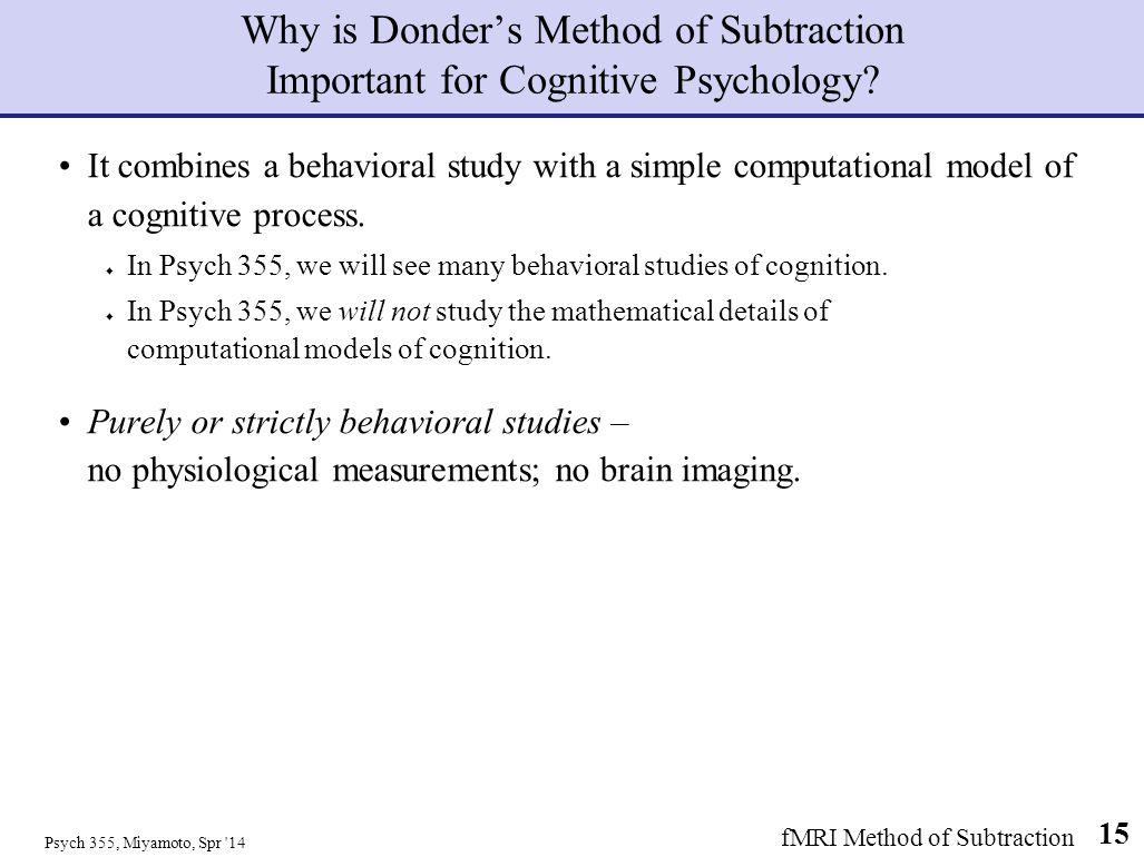 Why is Donder's Method of Subtraction Important for Cognitive Psychology