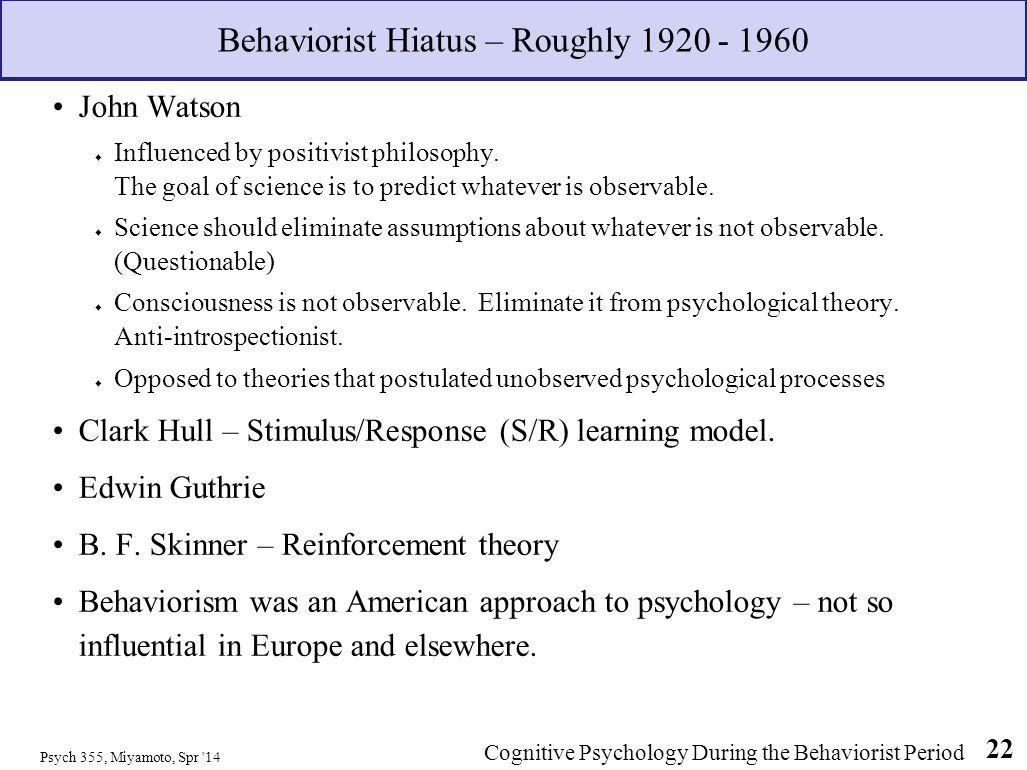 Behaviorist Hiatus – Roughly 1920 - 1960