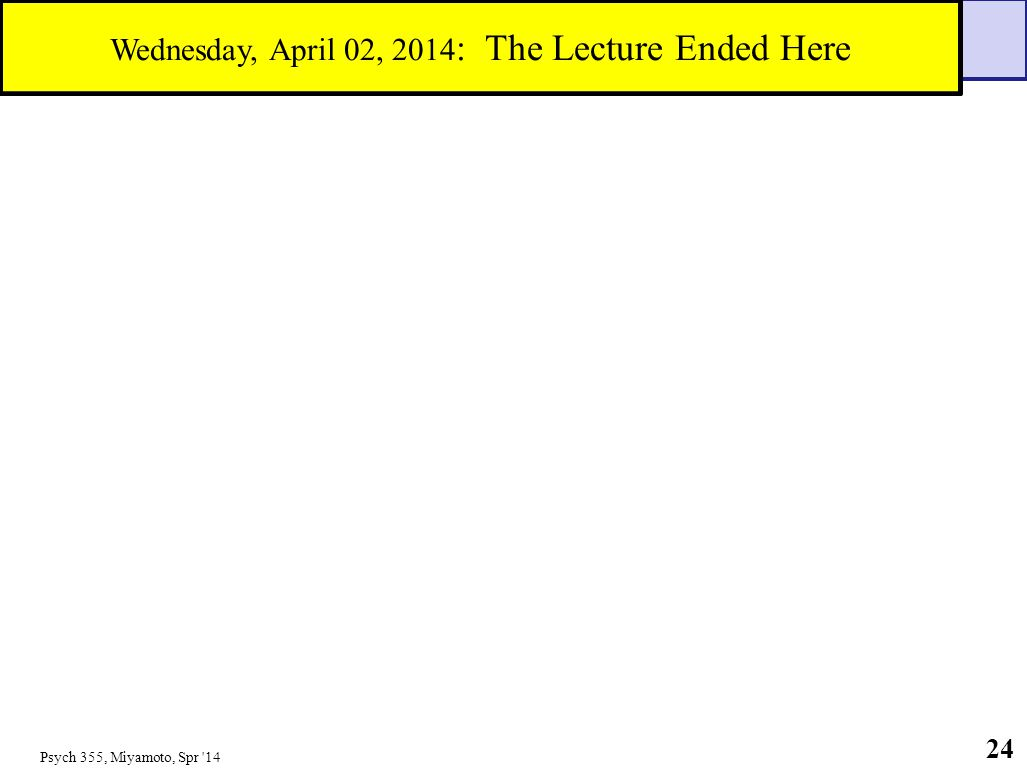 Wednesday, April 02, 2014: The Lecture Ended Here