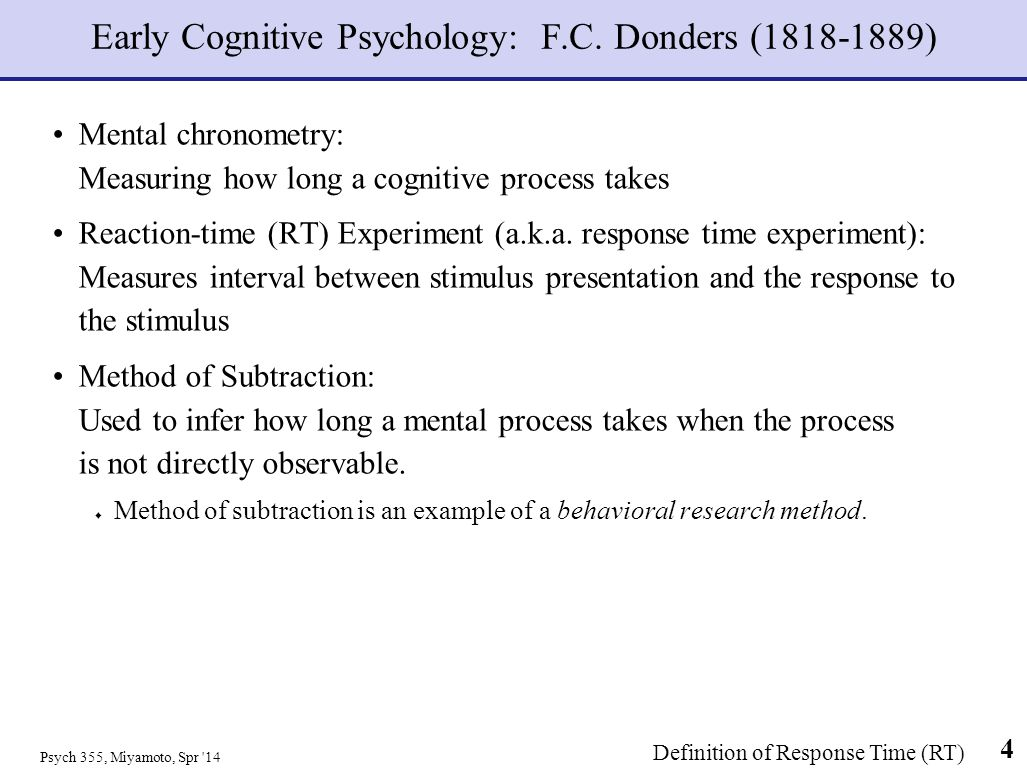 Early Cognitive Psychology: F.C. Donders (1818-1889)