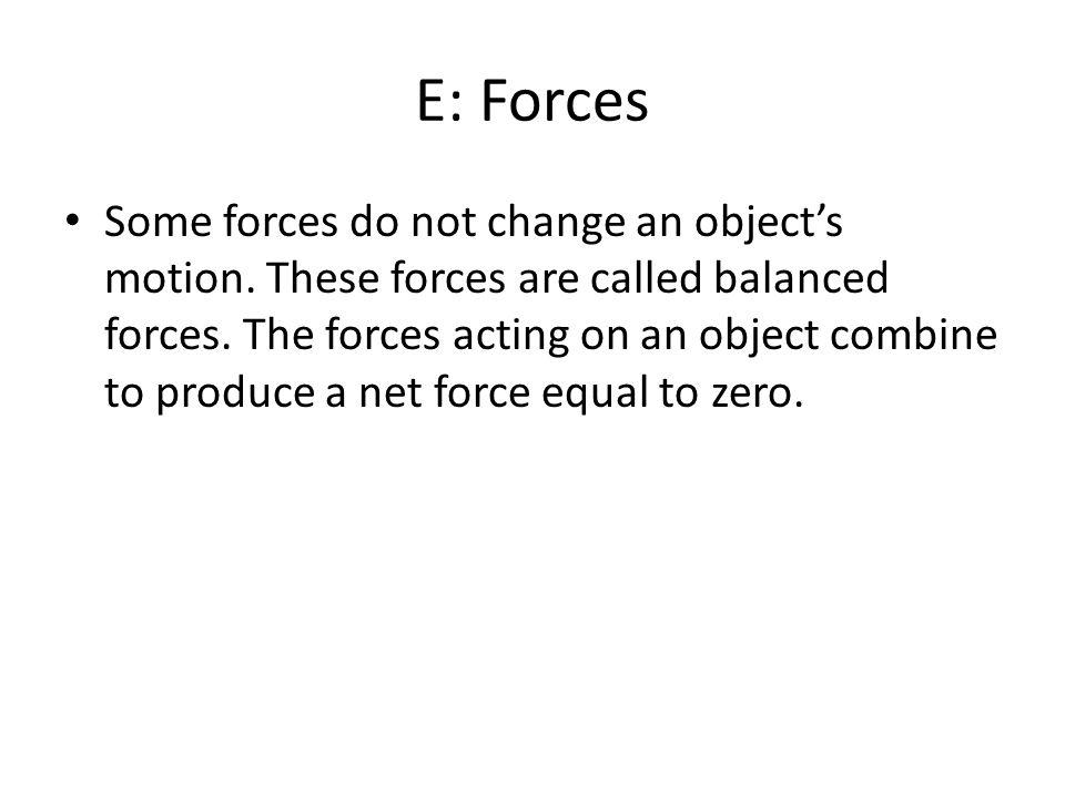 E: Forces
