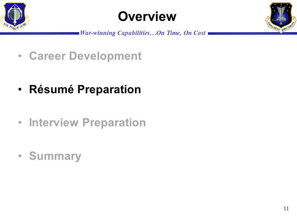 Overview Career Development Résumé Preparation Interview Preparation