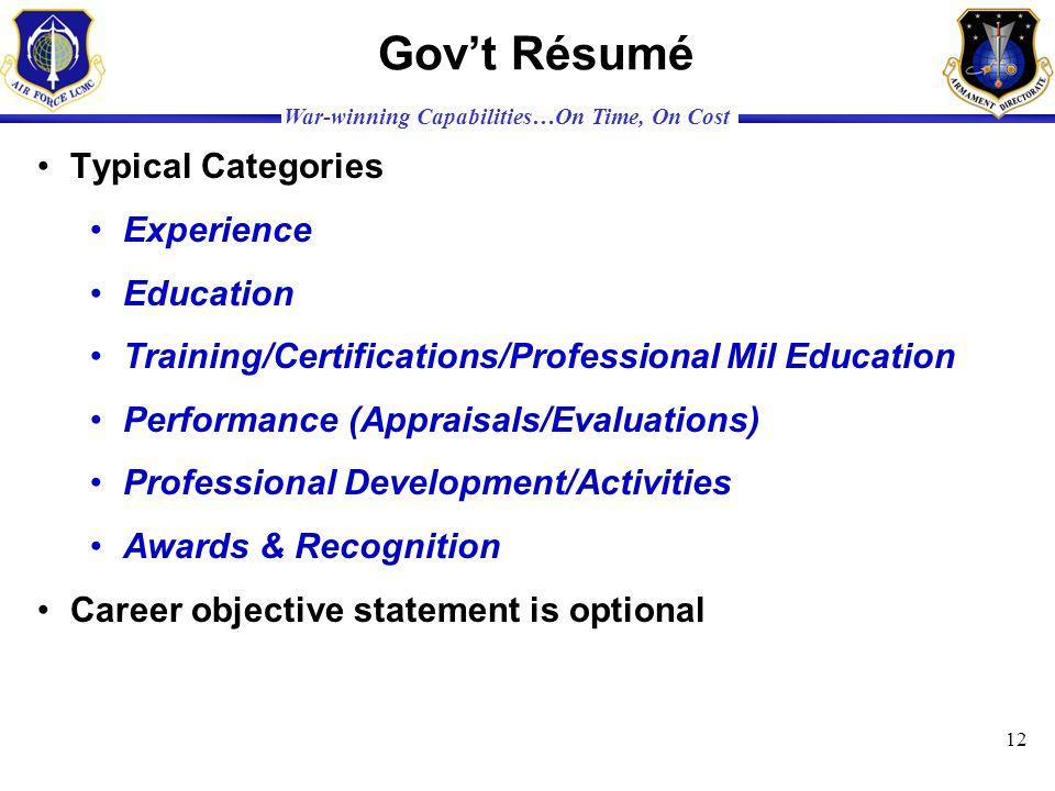 Gov't Résumé Typical Categories Experience Education