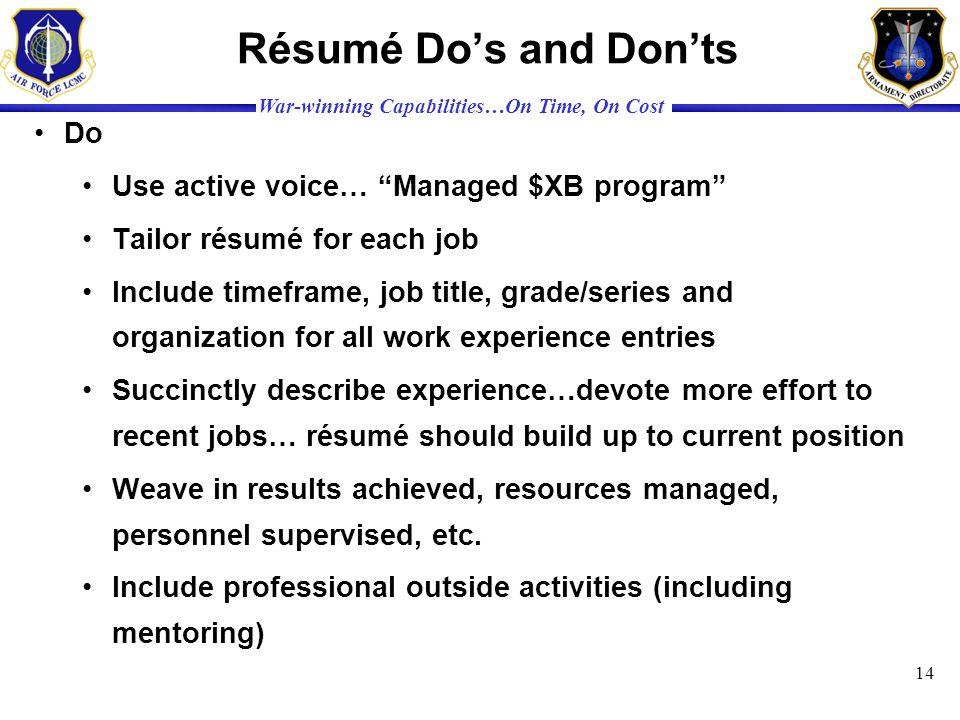 Résumé Do's and Don'ts Do Use active voice… Managed $XB program