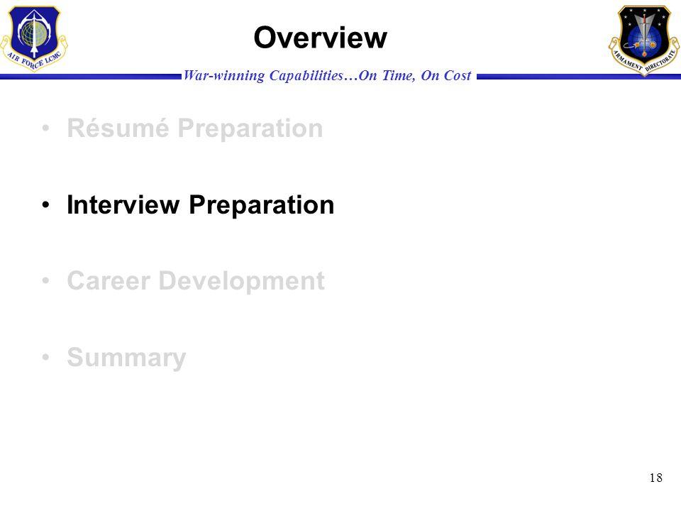 Overview Résumé Preparation Interview Preparation Career Development