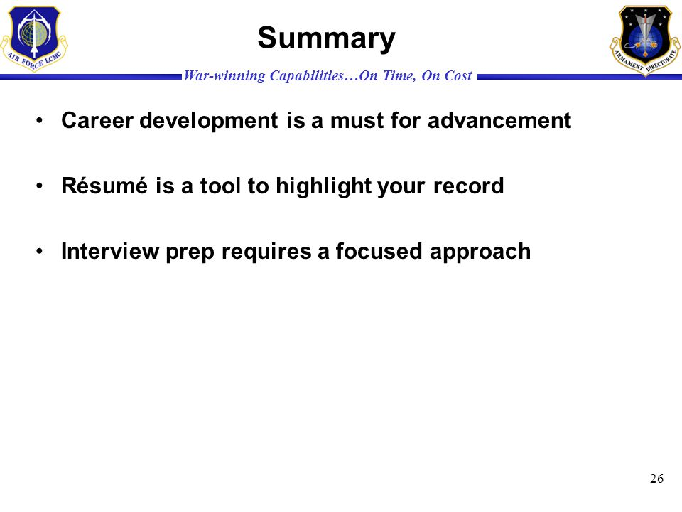 Summary Career development is a must for advancement