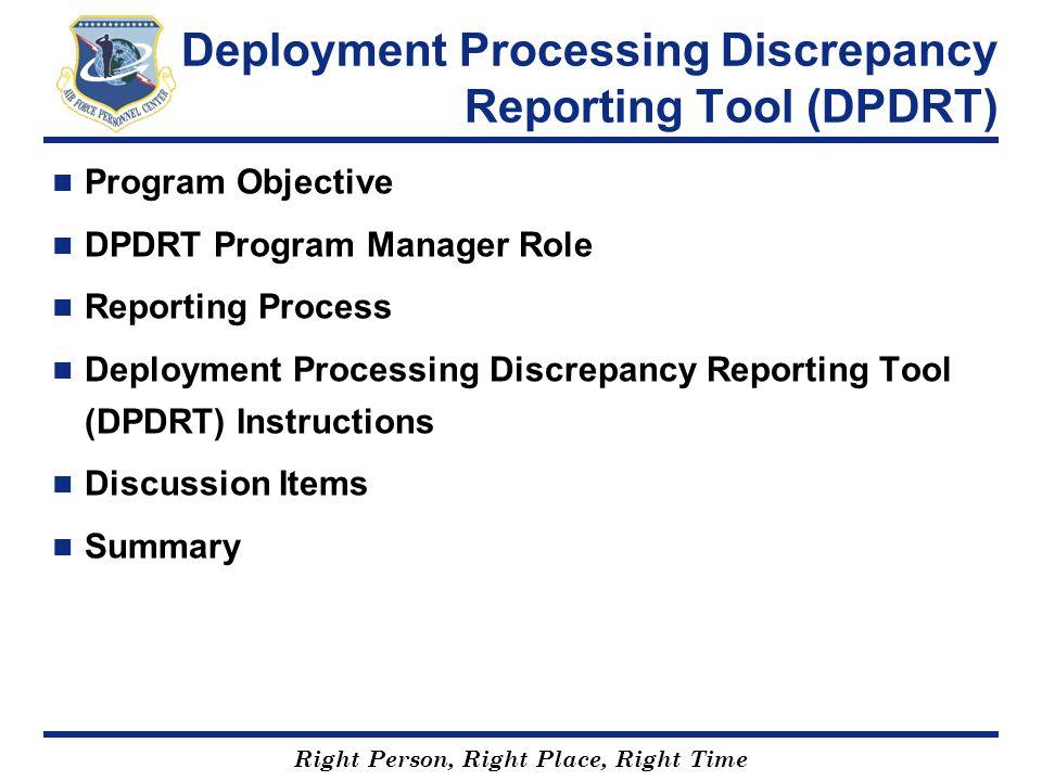 Deployment Processing Discrepancy Reporting Tool (DPDRT)