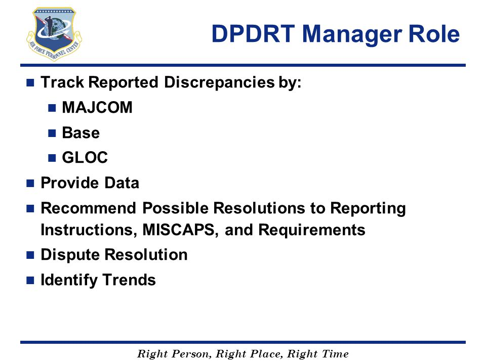 DPDRT Manager Role Track Reported Discrepancies by: MAJCOM Base GLOC