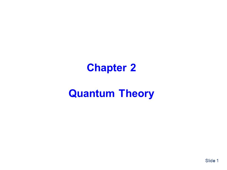 Chapter 2 Quantum Theory