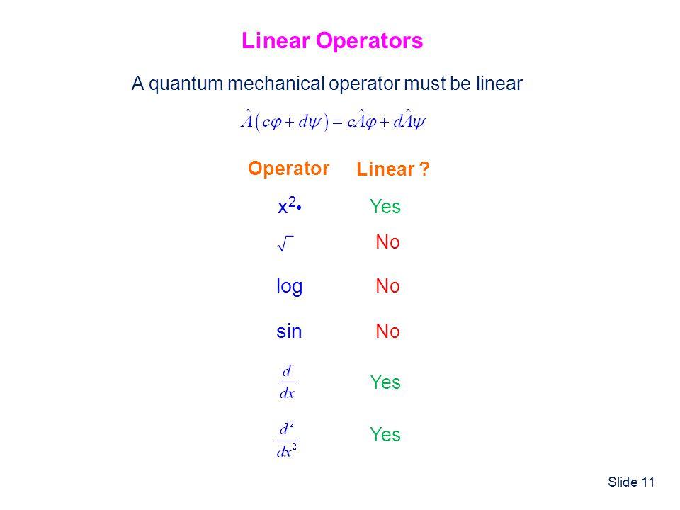 Linear Operators x2• log sin