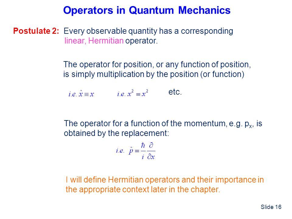 Operators in Quantum Mechanics