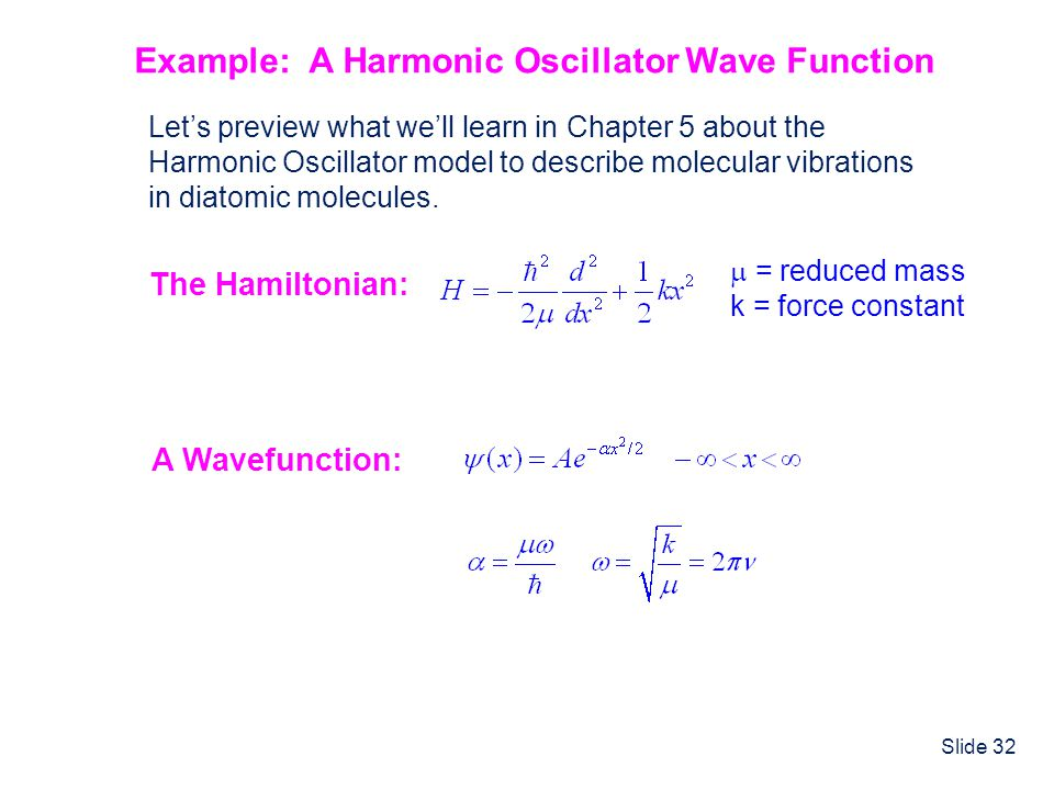 Example: A Harmonic Oscillator Wave Function