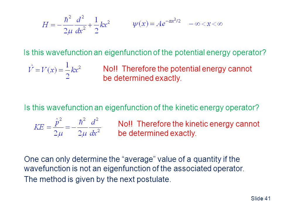Is this wavefunction an eigenfunction of the potential energy operator
