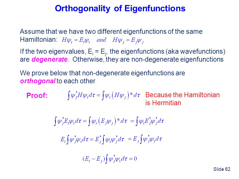 Orthogonality of Eigenfunctions