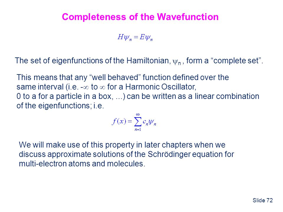 Completeness of the Wavefunction