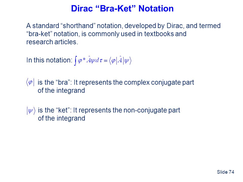 Dirac Bra-Ket Notation