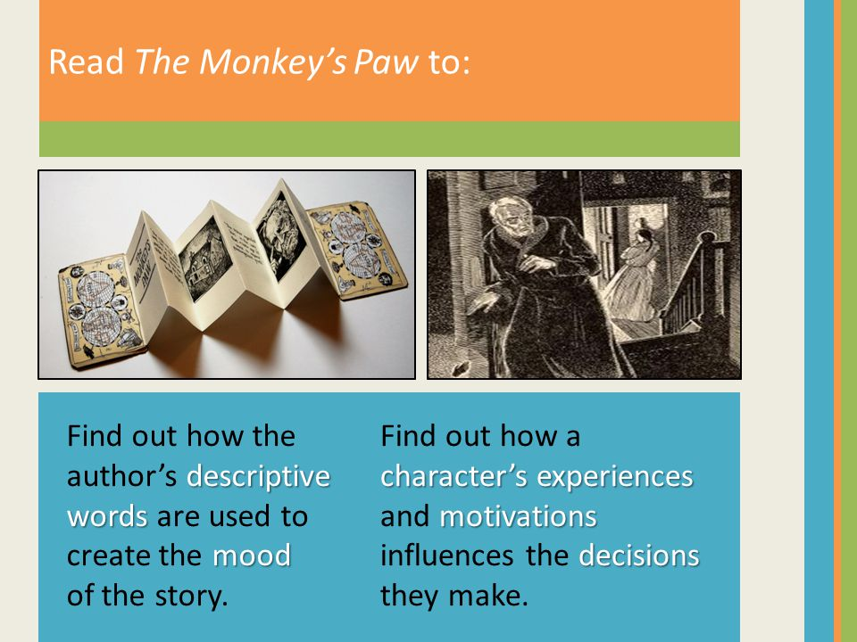 Read The Monkey's Paw to: