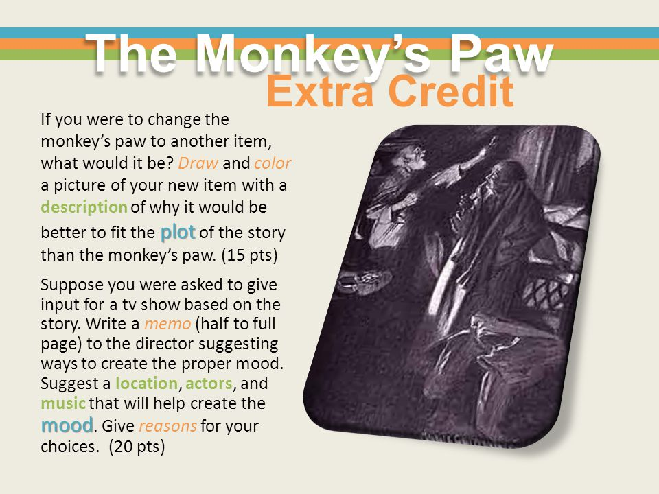 The Monkey's Paw Extra Credit