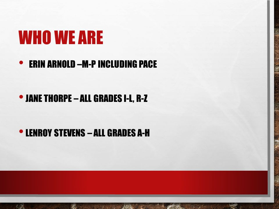 Who We Are Erin Arnold –M-P including PACE
