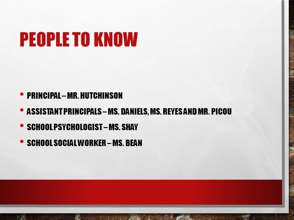 People to know Principal – Mr. Hutchinson