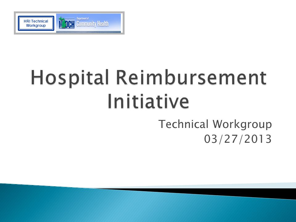 Hospital Reimbursement Initiative