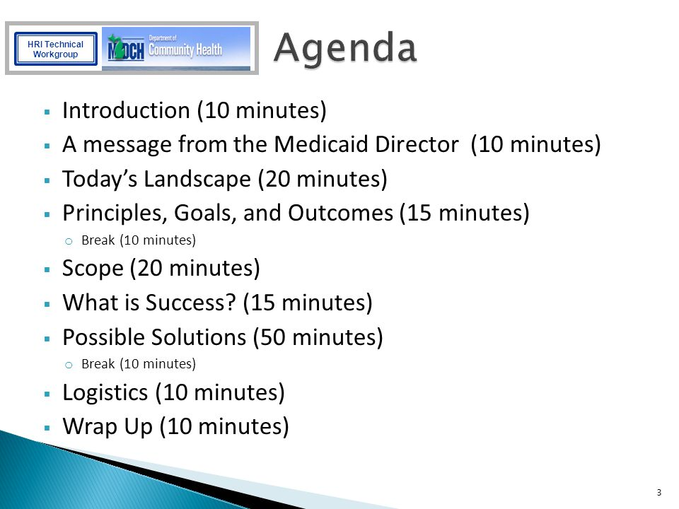 Agenda Introduction (10 minutes)