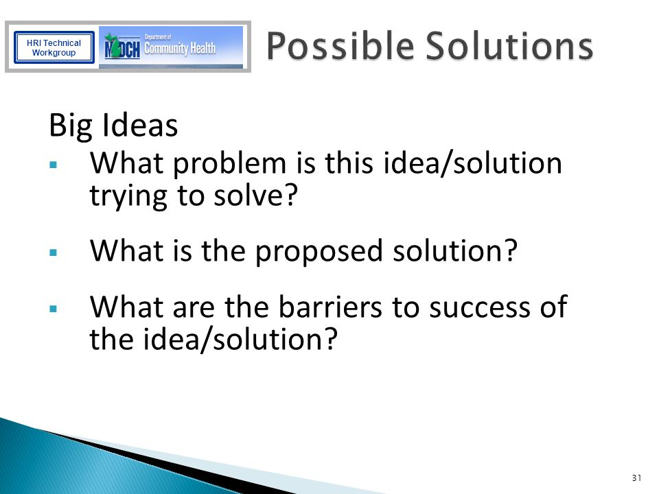 Possible Solutions Big Ideas