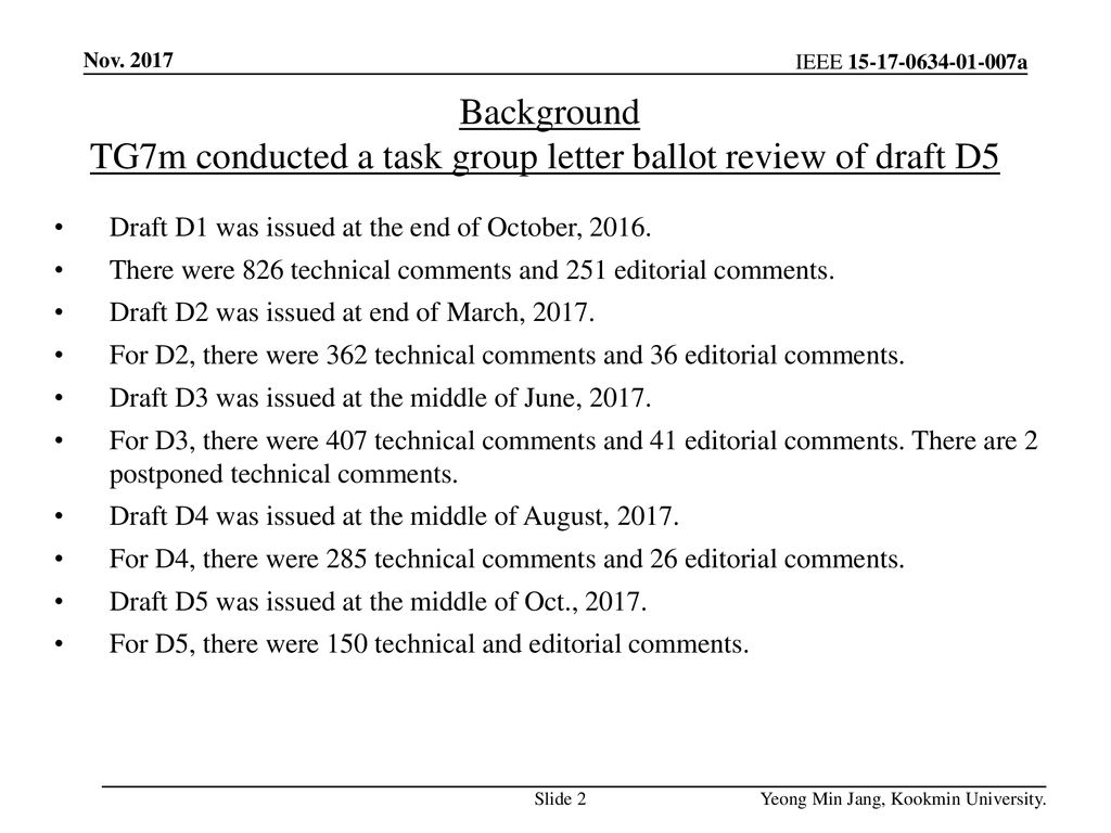 TG7m conducted a task group letter ballot review of draft D5