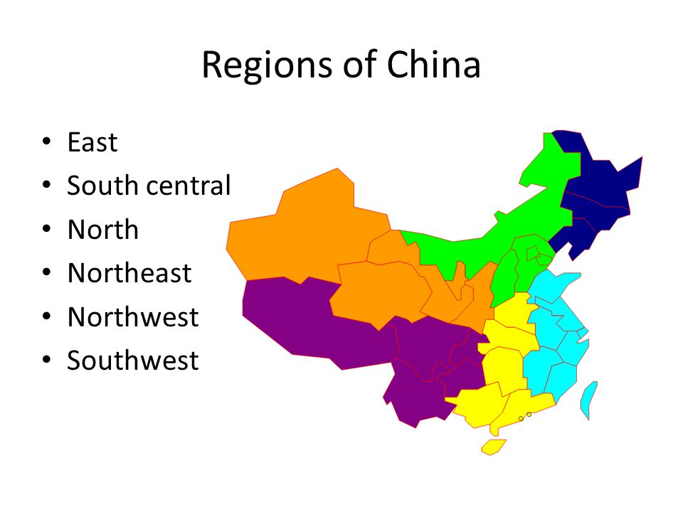Regions of China East South central North Northeast Northwest