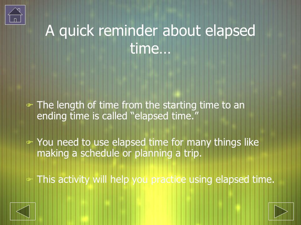 A quick reminder about elapsed time…
