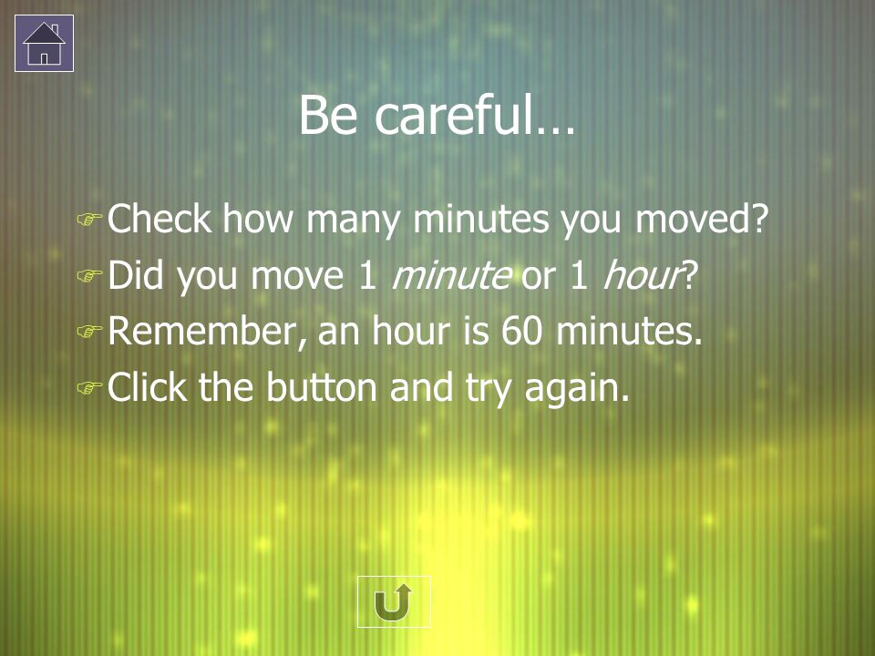 Be careful… Check how many minutes you moved