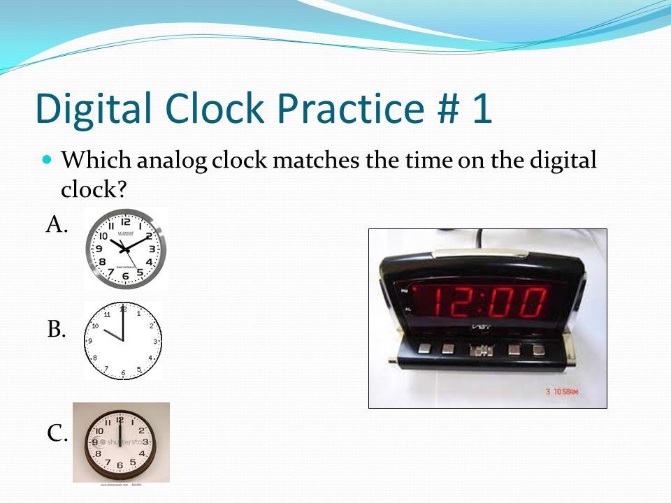Digital Clock Practice # 1