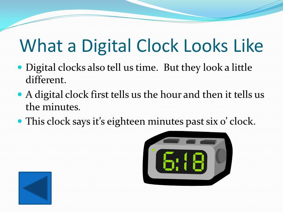 What a Digital Clock Looks Like